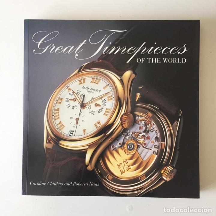 Libro Relojes De Lujo Great Timepieces Of The World Caroline Childers