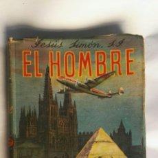 Libros de segunda mano: EL HOMBRE JESÚS SIMÓN 1954. Lote 151664912