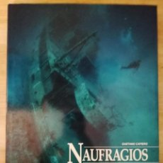 Libros de segunda mano: NAUFRAGIOS FAMOSOS EN LA HISTORIA, GAETANO CAFIERO. Lote 151669938