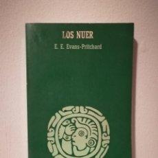 Libros de segunda mano: LIBRO - LOS NUER - HISTORIA - E.E. EVANS-PRITCHARD - EDITORIAL ANAGRAMA. Lote 151680018