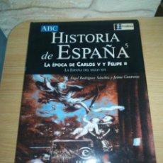 Libros de segunda mano: HISTORIA DE ESPAÑA - LA ÉPOCA DE CARLOS V Y FELIPE II. Lote 151682552