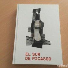 Libros de segunda mano: EL SUR DE PÌCASSO REFERENCIAS ANDALUZAS. CATÁLOGO DE EXPOSICIÓN - NUEVO . Lote 151700346