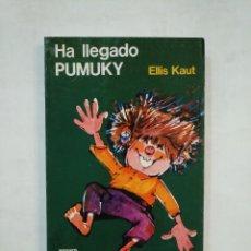 Libros de segunda mano: HA LLEGADO PUMUKY. KAUT, ELLIS. - TDK367. Lote 151710754
