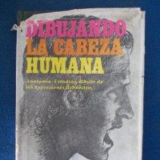Libros de segunda mano: DIBUJANDO LA CABEZA HUMANA. Lote 151734286