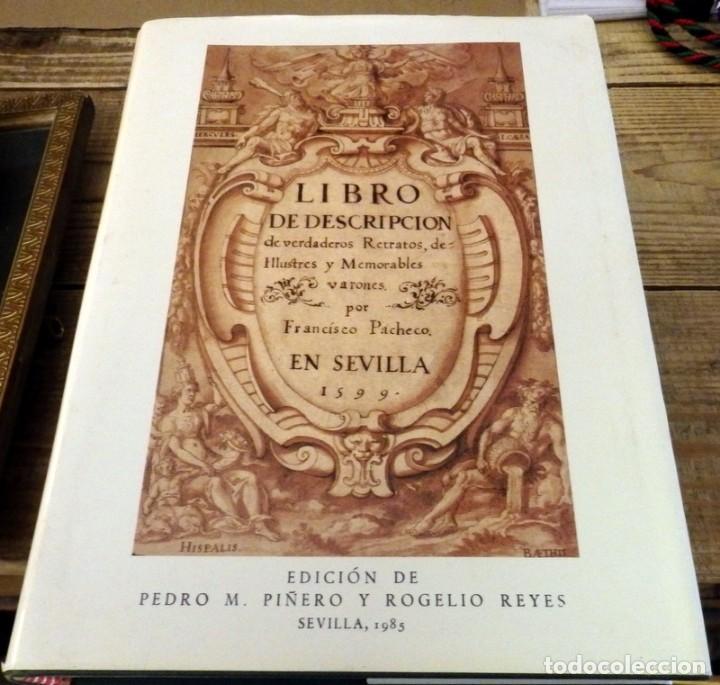 LIBRO DE DESCRIPCIÓN DE VERDADEROS RETRATOS DE ILUSTRES Y MEMORABLES VARONES. FRANCISCO PACHECO. (Libros de Segunda Mano - Historia - Otros)