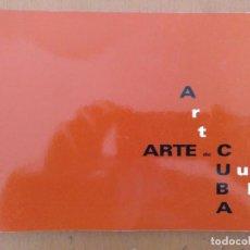 Libros de segunda mano: ARTE DE CUBA ART CUBA FUNDACION JOSEP COMPOSADA UGT BARCELONA 1995 CATALOGO EXPOSICION. Lote 151791462