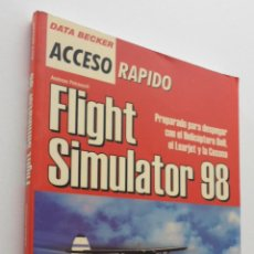 Libros de segunda mano: FLIGHT SIMULATOR 98, DATA BECKER - PETRAUSCH, ANDREAS. Lote 151840294