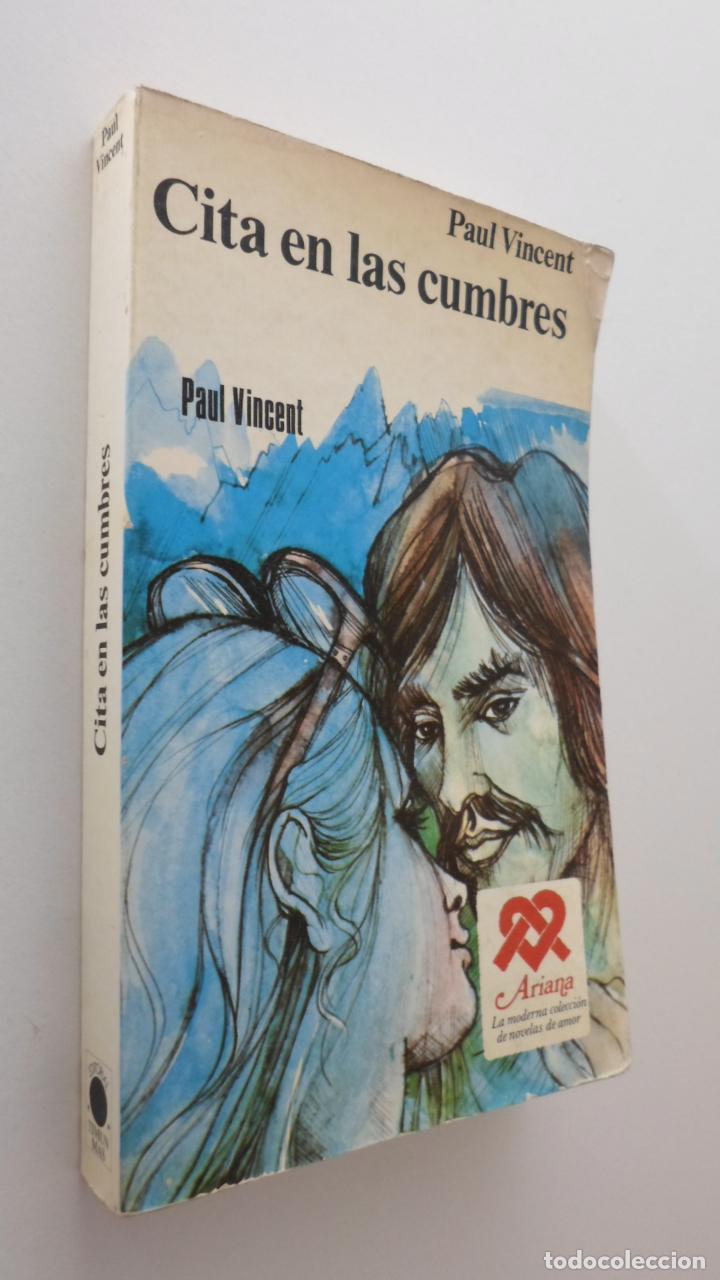 CITA EN LAS CUMBRES - PAUL, VINCENT (Libros de Segunda Mano - Literatura Infantil y Juvenil - Otros)