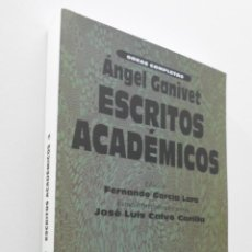 Libros de segunda mano: ESCRITOS ACADÉMICOS - GANIVET, ÁNGEL. Lote 151841705