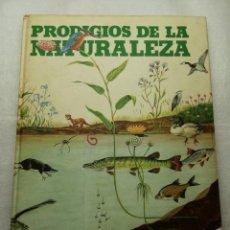 Libros de segunda mano: PRODIGIOS DE LA NATURALEZA CÍRCULO DE LECTORES 1976 TAPAS DURAS . Lote 151900126