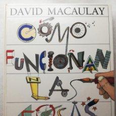 Libros de segunda mano: COMO FUNCIONAN LAS COSAS, DAVID MACAULAY, TAPA DURA, 384 PÁGINAS. Lote 151901334