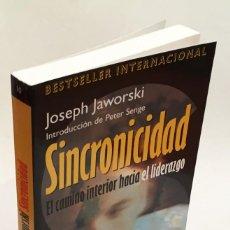 Libros de segunda mano: SINCRONICIDAD - EL CAMINO INTERIOR HACIA EL LIDERAZGO - JOSEPH JAWORSKI. Lote 151911870