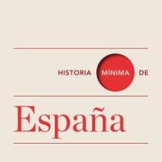 Libros de segunda mano: HISTORIA MÍNIMA DE ESPAÑA. - FUSI, JUAN PABLO.. Lote 151918278