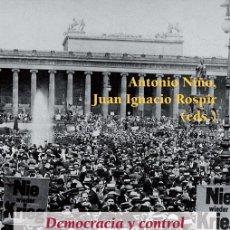 Libros de segunda mano: DEMOCRACIA Y CONTROL DE LA OPINIÓN PÚBLICA EN EL PERIODO DE ENTREGUERRAS, 1919-1939. - JUAN IGNACIO . Lote 151918658