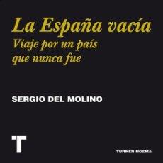 Libros de segunda mano: LA ESPAÑA VACÍA. - MOLINO, SERGIO DEL.. Lote 151919162