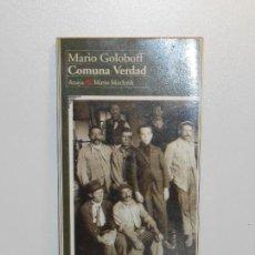 Libros de segunda mano: MARIO GOLOBOFF, COMUNA VERDAD - ANAYA & MARIO MUCHNIK. Lote 151921218