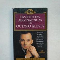 Libros de segunda mano: LAS RECETAS ADIVINATORIAS DE OCTAVIO ACEVES. ESOTERIKA Nº 12. EDICIONES TEMAS DE HOY. TDK369. Lote 151932842