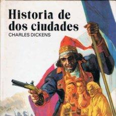 Libros de segunda mano: HISTORIA DE DOS CIUDADES - CHARLES DICKENS. SUSAETA. Lote 151955530
