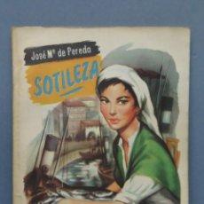 Libros de segunda mano: SOTILEZA. JOSE MARIA PEREDA. Lote 151983510