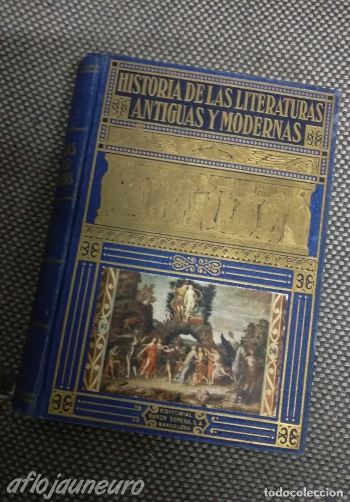 HISTORIA DE LAS LITERATURAS ANTIGUAS Y MODERNAS, RAMON PERES, SOPENA, 1950 (Libros de Segunda Mano - Historia - Otros)