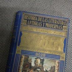Libros de segunda mano: HISTORIA DE LAS LITERATURAS ANTIGUAS Y MODERNAS, RAMON PERES, SOPENA, 1950. Lote 152019966