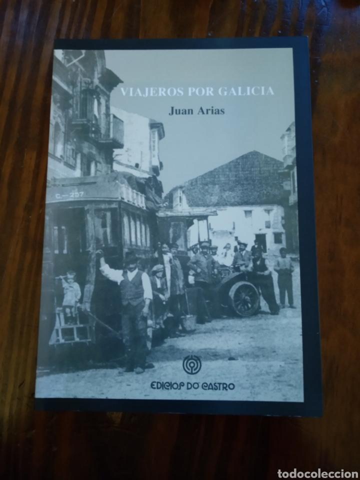 VIAJEROS POR GALICIA. JUAN ARIAS. EDICIÓNS DO CASTRO (Libros de Segunda Mano - Historia - Otros)