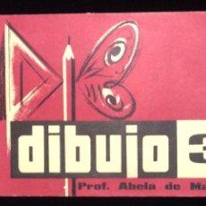 Libros de segunda mano: LIBRO DE DIBUJO,PROF. ABELA DE MALTA-DIBUJO 3,COSMOS,VALENCIA 1963.. Lote 152039186