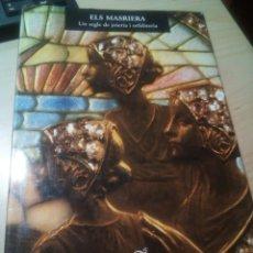 Libros de segunda mano: ELS MASRIERA UN SEGLE DE ORFEBRERIA LIBRO GRAN TAMAÑO CATALAN. Lote 152048040