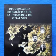 Libros de segunda mano: DICCIONARIO BIOGRÁFICO DE LA COMARCA DE O SALNÉS. XOSÉ LOIS VILA FARIÑA, VÍCTOR VIANA MARTÍNEZ, 2001. Lote 152048106