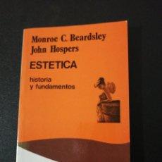 Libros de segunda mano: BEARDEY, HOSPERS, ESTÉTICA HISTORIA Y FUNDAMENTOS . Lote 152048382