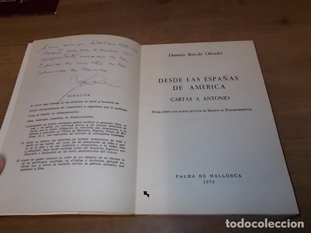 Libros de segunda mano: DESDE LAS ESPAÑAS DE AMÉRICA. CARTAS A ANTONIO. DAMIÁN BARCELÓ. PALMA DE MALLORCA. 1ª EDICIÓN 1979 - Foto 3 - 152056994
