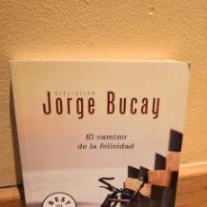 Libros de segunda mano: JORGE BUCAY EL CAMINO DE LA FELICIDAD. Lote 152057817