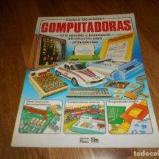 Libros de segunda mano: COLECCIÓN EQUIPOS ELECTRÓNICOS - COMPUTADORAS - PLESA - SM (1984) PERFECTO. Lote 152139714