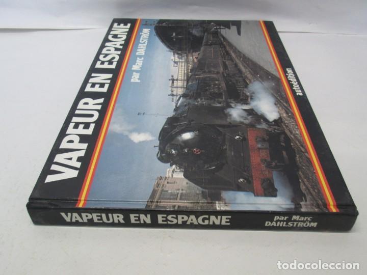 Gebrauchte Bücher: VAPEUR EN ESPAGNE. MARC DAHLSTRÖM. AUTOEDITION. VER FOTOGRAFIAS ADJUNTAS - Foto 2 - 152152778