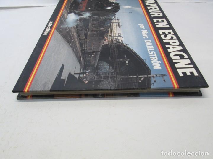 Gebrauchte Bücher: VAPEUR EN ESPAGNE. MARC DAHLSTRÖM. AUTOEDITION. VER FOTOGRAFIAS ADJUNTAS - Foto 4 - 152152778