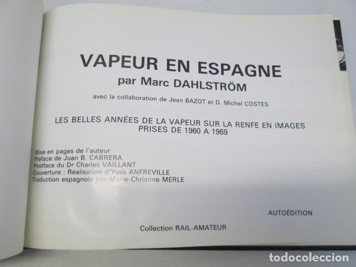 Gebrauchte Bücher: VAPEUR EN ESPAGNE. MARC DAHLSTRÖM. AUTOEDITION. VER FOTOGRAFIAS ADJUNTAS - Foto 7 - 152152778