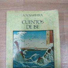 Libros de segunda mano: CUENTOS DE ISE - A.N.NARIHIRA - PAIDOS ORIENTALIA. Lote 152155622