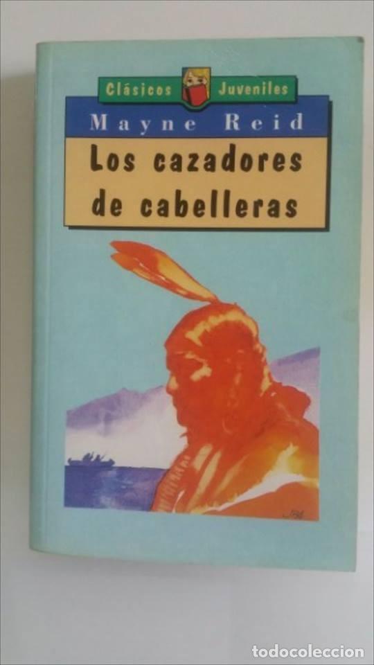 LOS CAZADORES DE CABELLERAS, (Libros de Segunda Mano - Literatura Infantil y Juvenil - Otros)