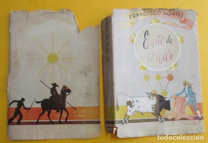 Libros de segunda mano: EL ARTE DE TOREAR. FRANCISCO MONTES. AFRODISIO AGUADO 1948 - Foto 2 - 9168864