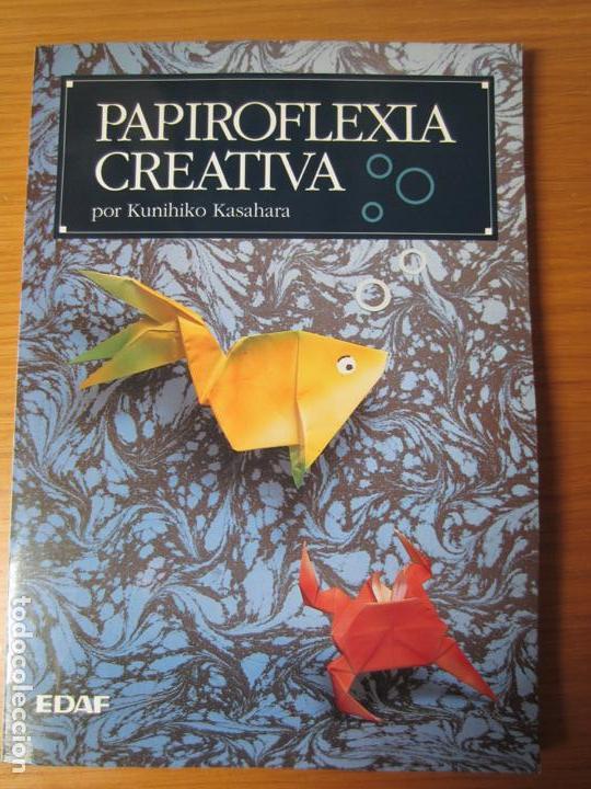 PAPIROFLEXIA CREATIVA / POR KUNIHIKO KASAHARA (Libros de Segunda Mano - Bellas artes, ocio y coleccionismo - Otros)