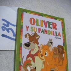 Libros de segunda mano: OLIVER Y SU PANDILLA. Lote 152217970