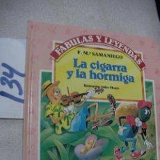 Libros de segunda mano: FABULAS Y LEYENDAS - LA CIGARRA Y LA HORMIGA. Lote 152220150