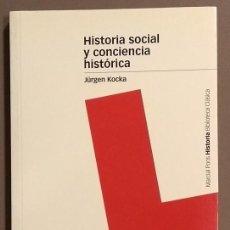 Libros de segunda mano: HISTORIA SOCIAL Y CONCIENCIA HISTÓRICA. JÜRGEN KOCKA. MARCIAL PONS. 2002. 1ª EDICIÓN! COMO NUEVO!. Lote 152221314