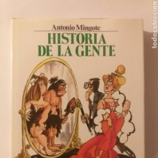 Libros de segunda mano: HUMOR . HISTORIA DE LA GENTE ANTONIO MINGOTE CÍRCULO DE LECTORES 1984. Lote 152229122