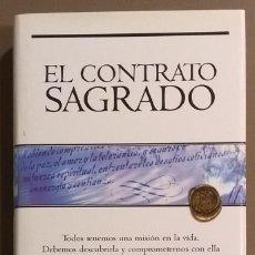 Libros de segunda mano: EL CONTRATO SAGRADO. CAROLINE MYSS. JAVIER VERGARA ED. 2002. 1ª EDICIÓN! 24 CM. COMO NUEVO!. Lote 152261354