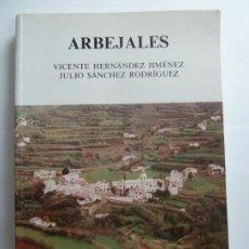 Livros em segunda mão: ARBEJALES. VICENTE HERNÁNDEZ. Lote 152275290