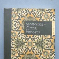 Libros de segunda mano: SENTENCIAS Y CITAS FAMOSAS. SAMIR LAÂBI. Lote 152289750
