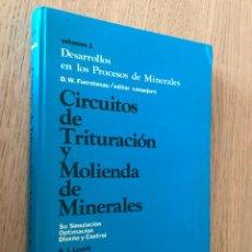 Libros de segunda mano: CIRCUITOS DE TRITURACIÓN Y MOLIENDA DE MINERALES / VOLUMEN 1 / A.J. LYNCH. Lote 152292062