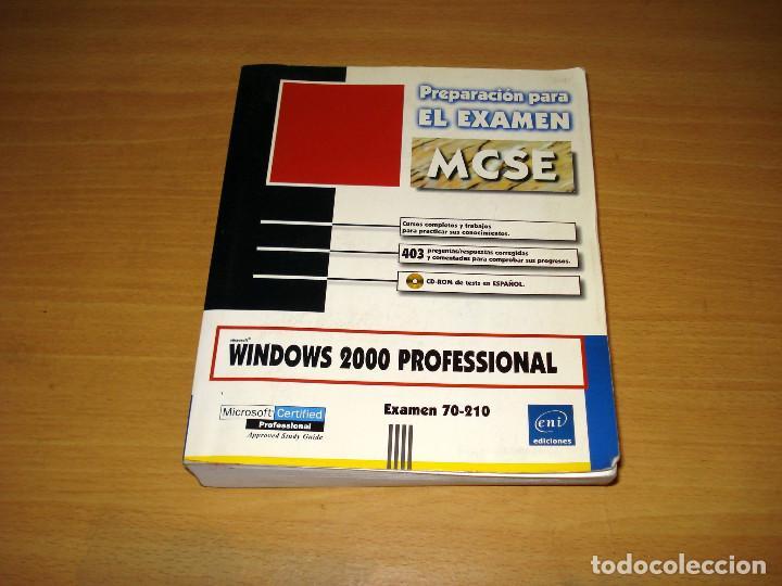 WINDOWS 2000 PROFESSIONAL. EXAMEN 70-210. PREPARACIÓN PARA EL EXAMEN MCSE (SIN CD). ED. ENI. 2000 (Libros de Segunda Mano - Ciencias, Manuales y Oficios - Otros)