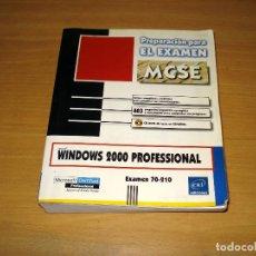 Libros de segunda mano: WINDOWS 2000 PROFESSIONAL. EXAMEN 70-210. PREPARACIÓN PARA EL EXAMEN MCSE (SIN CD). ED. ENI. 2000. Lote 152300642